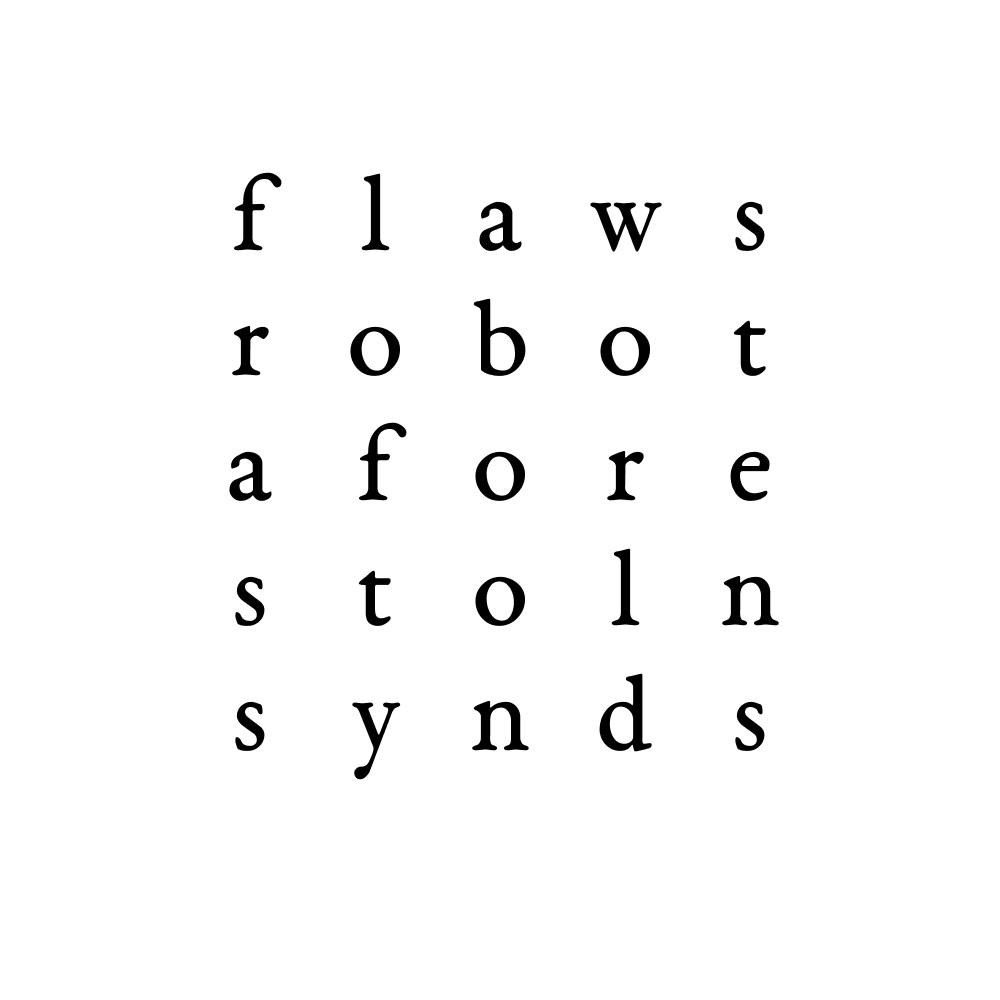 flaws robot afore stoln synds