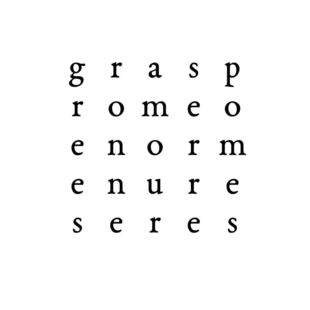 grasp romeo enorm enure seres