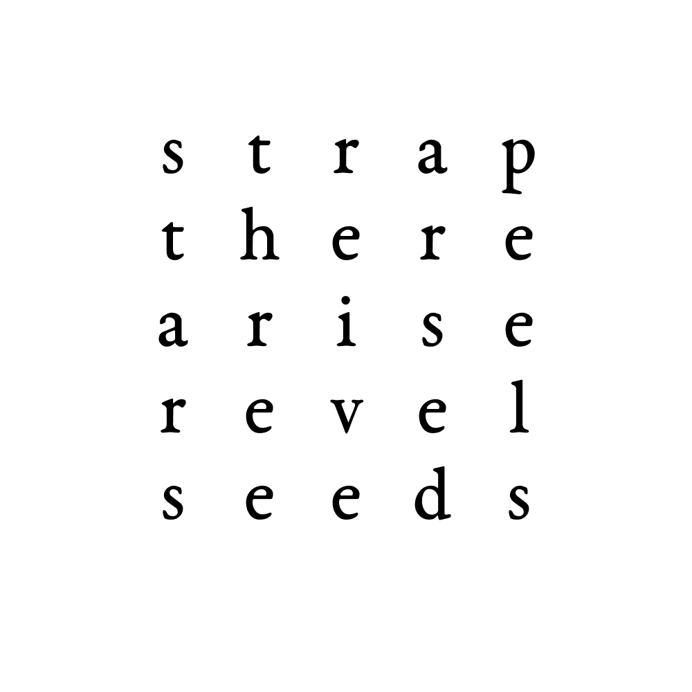 strap there arise revel seeds