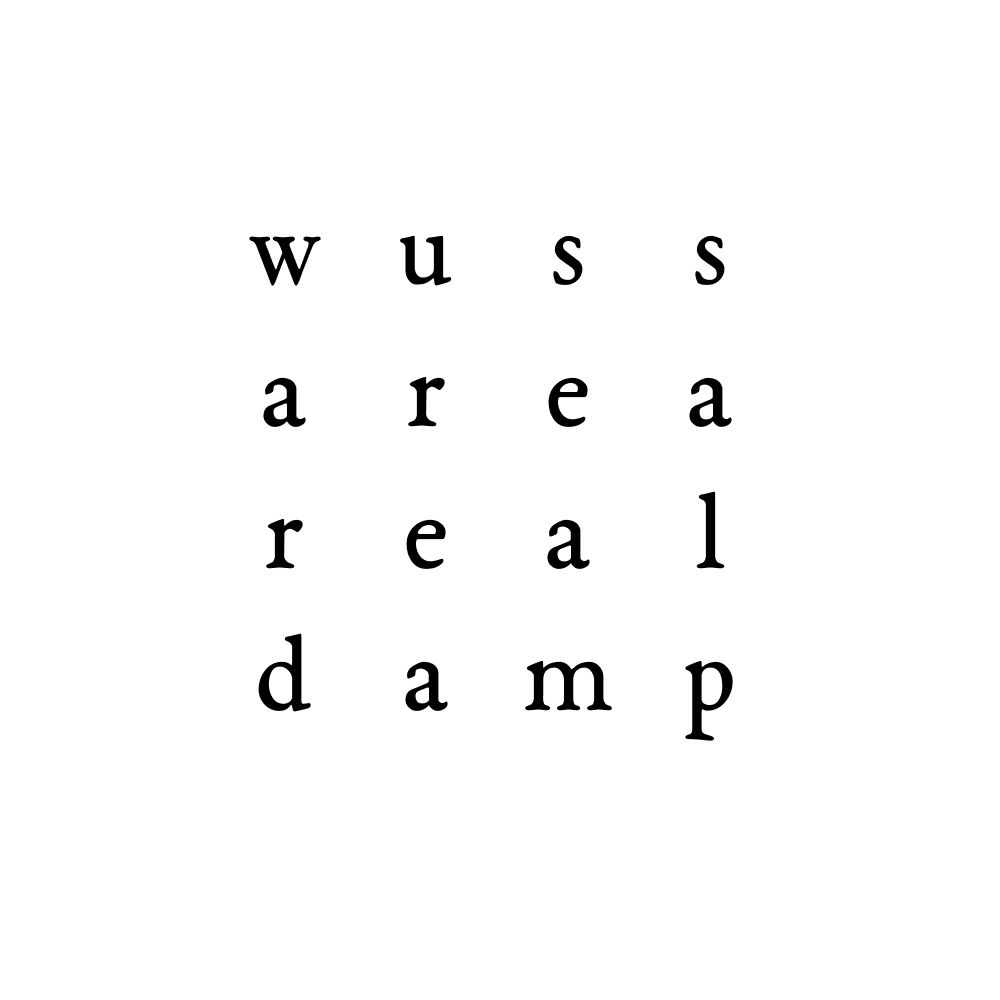 wuss area real damp