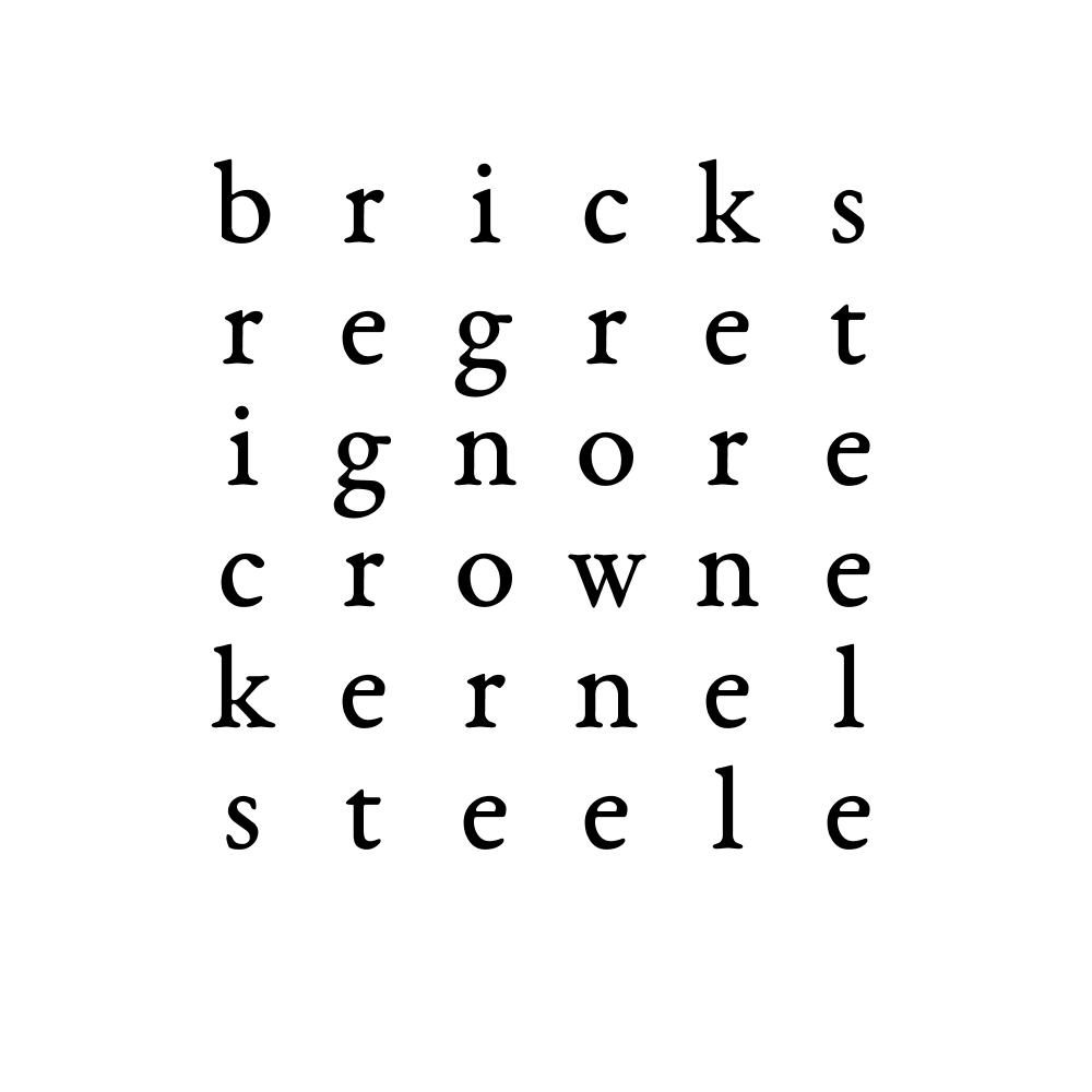 bricks regret ignore crowne kernel steele