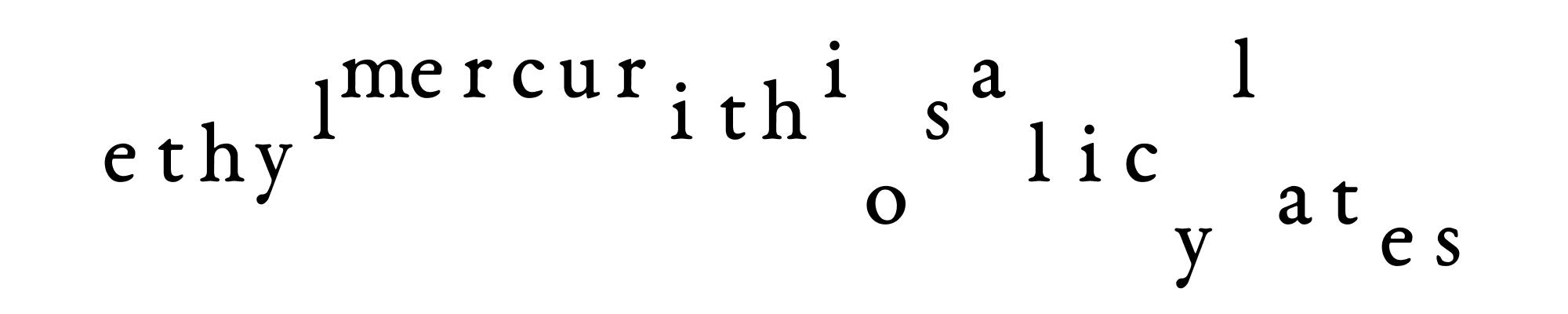 ethylmercurithiosalicylates mercurial ethylic liths oat yes