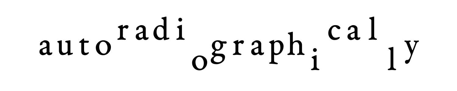 autoradiographically autography radical oil
