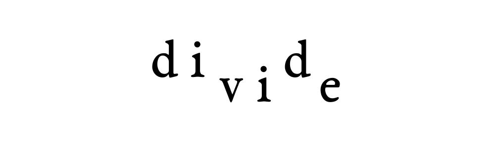 divide vie did